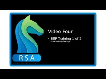 Video 4 - BSP Training 1 of 2 - Learning settings.